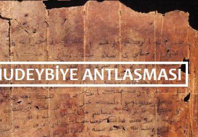Hudeybiye Antlaşması (Barışı) Nedir? Özellikleri –  Önemi ve Maddeleri